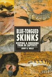 Picture of Blue-Tongued Skinks: Keeping & Breeding Them in Captivity (Herpetology series)