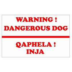 WARNING DANGEROUS DOG SIGN