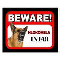 BEWARE - HLOKOMELA - INJA
